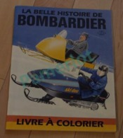 Quebec 1986 Livre à Colorier , La Belle Histoire De Bombardier,  En Dessin à Colorier - Livres, BD, Revues