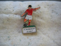 Pin´s Du Football Club De Burnhaupt Le Haut (Dépt 68) - Voetbal