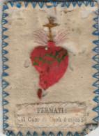 SANTINO HOLY CARD CUORE RICAMATO SU STOFFA - DATAZIONE DUBBIA (XVII-XVIII SECOLO) (72N - Santini