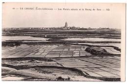 Le Croisic - Les Marais Salants Et Le Bourg De Batz - édit. ND Neurdein 45 + Verso - Le Croisic