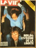 La Vie N° 2307 - 16-11-1989 - Berlin : L'ivresse De La Liberté - [Mauer - Wall - Mur] - Allgemeine Literatur