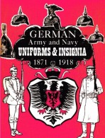 German Army And Navy Uniforms&Insignia 1871-1918, 202 Seiten Auf DVD, Issued 1968 In USA - Uniforms