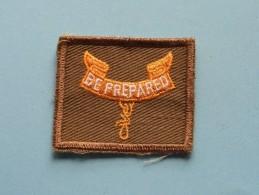 Boy Scouts Badge ( Be Prepared ) Zie Foto Voor Detail ! - Padvinderij