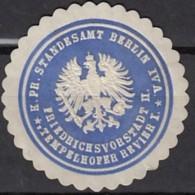 Siegelmarke Vignette Oblate: K.Pr. Standesamt Berlin IV A. * Friedrichsvortadt II., Tempelhofer Revier I. * - Cachets