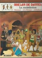 "BRELAN DE DAMES "" LA MALEDICTION "" -  RENAUD / VERNAL / DUFAUX - E.O.  AVRIL 1986  LOMBARD - Non Classés"