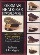 German Headgear In World War II, Army Luftwaffe Kriegsmarine, A Photographic Study Of Hats, Helmets, 305 Seiten Auf DVD - Germania