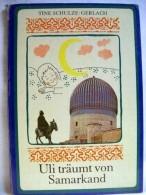 Uli Träumt Von Samarkand. - Libri Per Bambini