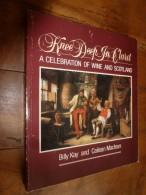 Knee Deep In Claret A Celebration Of Wine And Scotland - Cuisine, Plats Et Vins