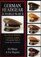 German Headgear In World War II. Auf CD, Volume 2, SS NSDAP Police Civilian Misc A Photo Study Of Hats Helmets,140Seiten - Kataloge