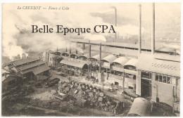 71 - LE CREUSOT - Fours à Coke ++++++ Sans éditeur ++++ 1910 +++++ RARE - Le Creusot
