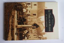 SU-17-032  : Mémoire En Images  Editions Sutton LIVRE DE CARTES POSTALES DU CANTON DU THEIL SUR HUISNE - France