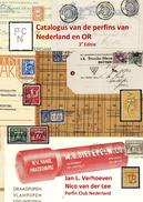 3e Editie Catalogus Van Perfins Van Nederland En OR Is Uit, Lochungen