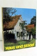 Haus Und Stadel : Bäuerl. Bauen In D. Oberpfalz. - Non Classés