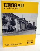 Dessau - So Wie Es War. - Unclassified