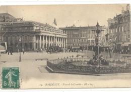 115. BORDEAUX - PLACE DE LA COMEDIE . AFFR SUR RECTO LE 20-7-1914 - Bordeaux