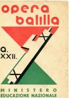 Pagella Opera Balilla Mussolini  A. XXII ANNO SCOLASTICO 1943/44-XXII-CLASSE V°_A SCUOLA CARDUCCI -ALESSANDRIA-VEDI DES - Diplomi E Pagelle