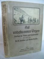Auf Unbekannten Wegen. Reisen In Tibet Und In Den Wüsten Mittelasiens, - Libros, Revistas, Cómics