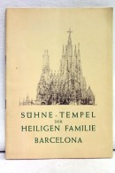 Sühne-Tempel Der Heiligen Familie. - Architecture
