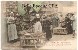 71 - LOUHANS - Types Bressans - Livraison De La Volaille Un Jour De Marché +++++ 1907 ++++ Colorisée - Louhans