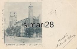 CLERMONT-L'HERAULT - N° 3 - L'EGLISQE ST-PAUL - Clermont L'Hérault