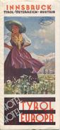 Innsbruck 40er Jahre - Hotel Tyrol - Hotel Europa - Faltblatt Mit 9 Abbildungen Signiert Schwetz - Beiliegend Hotel Tyro - Reiseprospekte