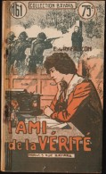 Collection Bayard N° 61 - L´ami De La Vérité - E. De Ry-Faucon - Éditions Bonne Presse - (1935 ) . - Bücher, Zeitschriften, Comics