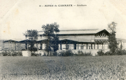 Tarn - Mines De Carmaux - Ateliers - Carmaux