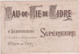 Vieux Papier : étiquette Eau De Vie F. Lebourgeois A  SAINT  PIERRE  Sur  DIVES    Calvados - Labels
