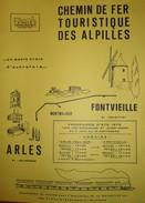 611Or  Affiche Chemin De Fer Touristique Des Alpilles Arles Montmajour Fontvieille 1979 - Affiches