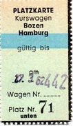 Zugticket - Platzkarte Für Kurswagen BOZEN - HAMBURG Gültig Am 17. 3. 62 Platz Nr. 71 - Europa