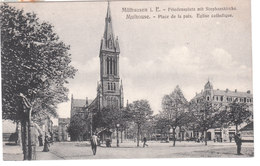 Carte Postale Ancienne Du Haut-Rhin - Mülhausen I.E.- Freidensplatz Mit Stephanskirche - Mulhouse