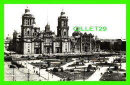 YZOCALO, MEXICO - CATEDRAL - ANIMATED WITH OLD CARS & TRAMWAYS - CIA FOT. - - Mexique