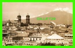 PUEBLA, MEXICO - CATEDRAL Y POPO - E. H. - EDICIONES NIETO - - Mexico