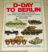 D-Day To Berlin - War 1939-45