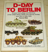 D-Day To Berlin - Guerre 1939-45