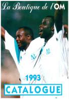 Brochure Football Boutique OM Marseille 1993 Avec Pins Et Fanions Des Matches - Libros