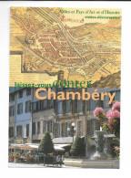 73 PUBLICITE CHAMBERY Ville D'ART Et D'HISTOIRE / CPM VIERGE Impeccable  à Saisir / RARE - Chambery