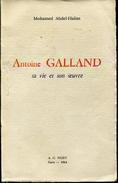 Antoine Galland Sa Vie Son Oeuvre Par Abdel Halim Ed Nizet - Biografie