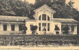 Aix-les-Bains - Etablissement Thermal De Marlioz - Edition G. Brun Et Fils - Carte Non Circulée - Health