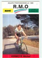 Michel VERMOTE . 2 Scans. Cyclisme. RMO 1989 - Ciclismo