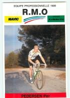 Per PEDERSEN . 2 Scans. Cyclisme. RMO 1989 - Ciclismo