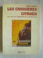 """Coffret Des 2 Volumes Dans Emboiture """" Les Croisières Citroen """" Croisières Jaune Et Noire -edit Atlas - 3 Photos - Auto"""