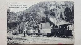 CPA -  55 - Ent. FEVRE & Cie - Carrières D'EUVILLE   - Train Pour Transport Des Pierres - Other Municipalities