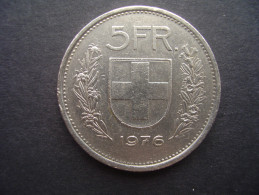 SWITZERLAND 1976  FIVE FRANCS Copper-nickel USED COIN In GOOD CONDITION. - Switzerland