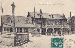 76 Pourville Sur Mer. Hotel De La Terrasse ( Drapeau Calvaire ) Circulée Timbrée 1911 - France