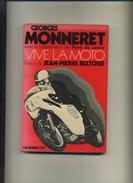 VIVE LA MOTO . PAR G. MONNERET . CALMANN-LEVY 1971 . - Sport
