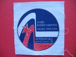 "Textile Patch:DELIBATSKA PESCARA ""78 MDB KATJA RUPENA NOVO MESTO - Patches"