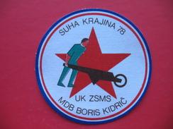 Textile Patch:SUHA KRAJINA 78,UK ZSMS MDB BORIS KIDRIC - Patches