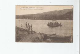 PASSAGE DU VARDAR A DEMIR CAPOUS (DEMIR KAPOU.DEMIR KAPJA MACEDOINE) CAMPAGNE D'ORIENT 1914 1917 - Macédoine