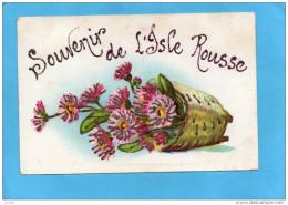 ILE ROUSSE-Carte Souvenir ISLE ROUSSE-fleurs Pailletées D´or--a Voyagé En 1906 - Otros Municipios